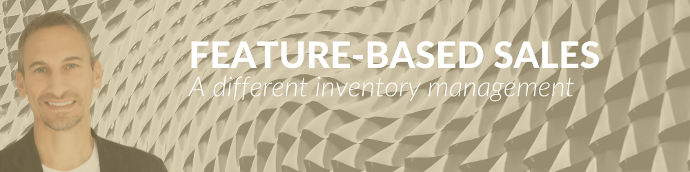 Feature-Based Sales - A different hotel inventory management