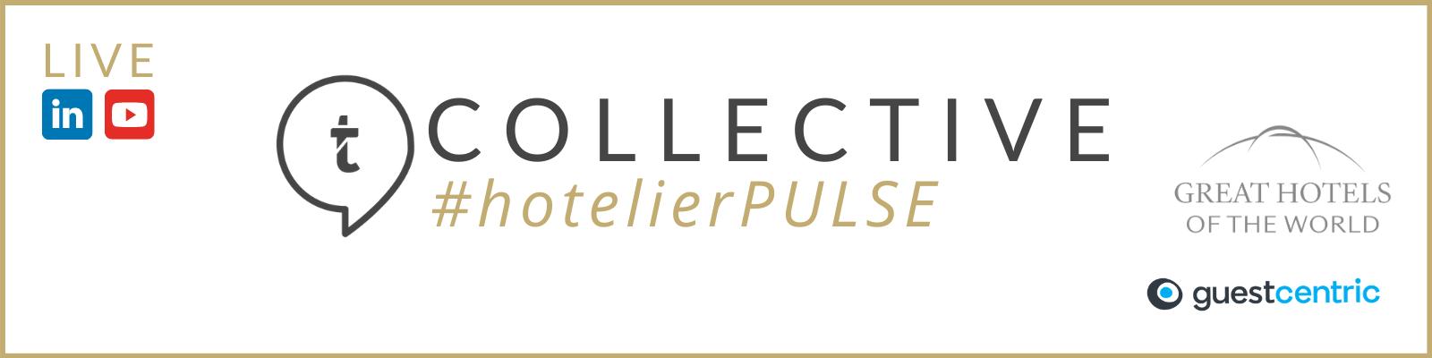 COLLECTIVE #hotelierPULSE l Live Think Tank