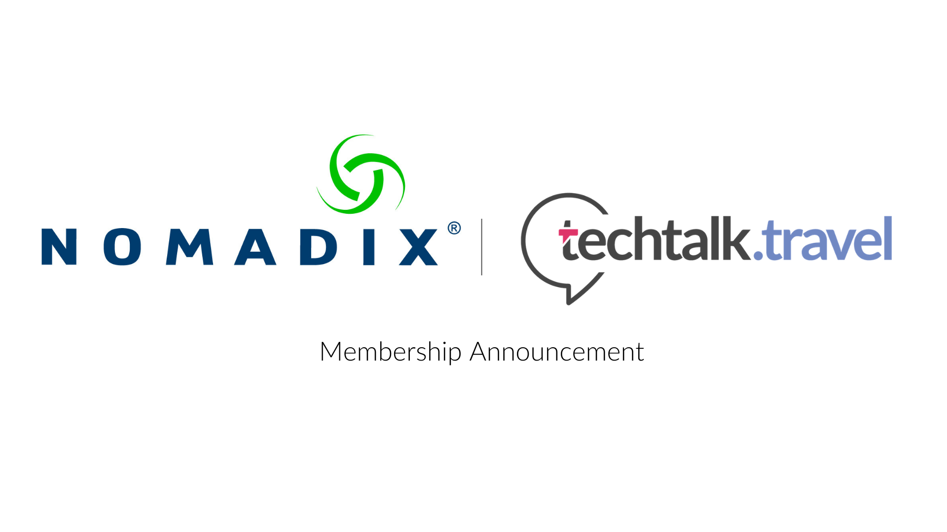 Membership Announcement l Nomadix