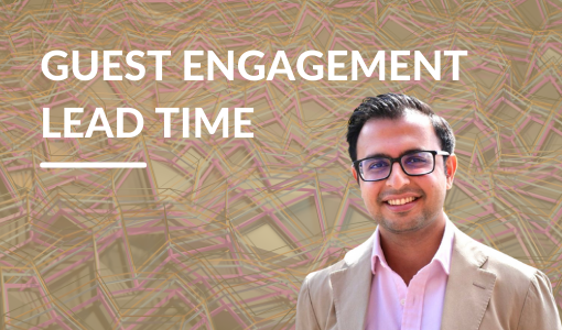 Guest Engagement Lead Time: Enhancing your Look-to-Book